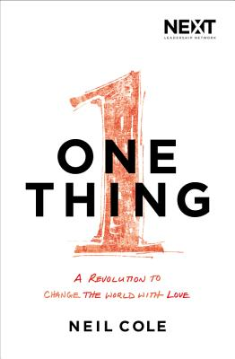 Image for One Thing: A Revolution to Change the World with Love