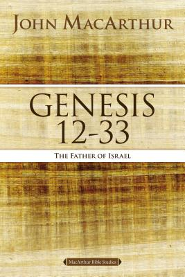 Image for Genesis 12 To 33 : The Father of Israel