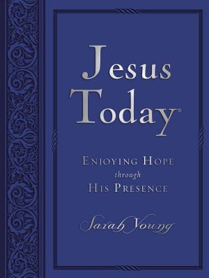Image for Jesus Today Large Deluxe: Experience Hope Through His Presence