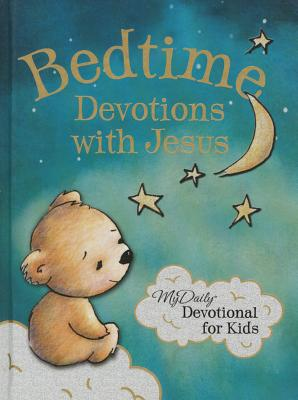 Image for Bedtime Devotions with Jesus: My Daily Devotional for Kids