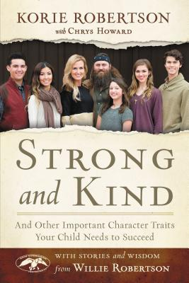 Image for Strong and Kind: And Other Important Character Traits Your Child Needs to Succeed