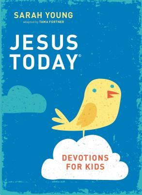 Image for Jesus Today Devotions for Kids