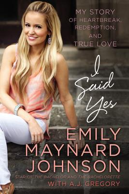"""Image for """"I Said Yes: My Story of Heartbreak, Redemption, and True Love"""""""