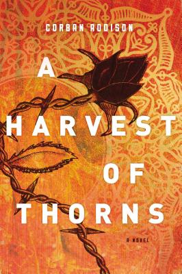 Image for A Harvest of Thorns