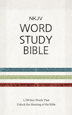 """Image for """"''NKJV Word Study Bible: 1,700 Key Words that Unlock the Meaning of the Bible''"""""""