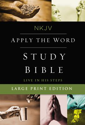 "Image for ""NKJV, Apply the Word Study Bible, Large Print, Hardcover, Red Letter Edition: Live in His Steps"""