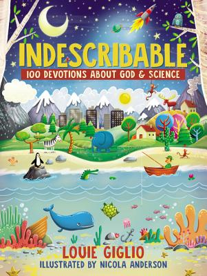 Image for Indescribable: 100 Devotions for Kids about God and Science