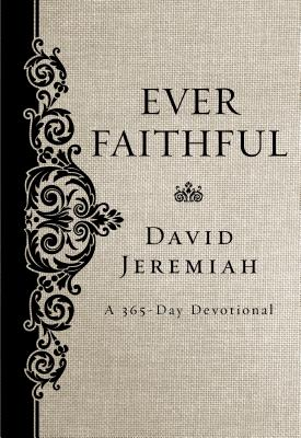 Image for Ever Faithful: A 365-Day Devotional