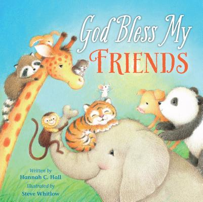 Image for God Bless My Friends (A God Bless Book)