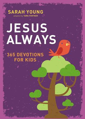 Image for Jesus Always: 365 Devotions for Kids