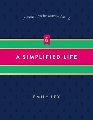 Image for A Simplified Life: Tactical Tools for Intentional Living