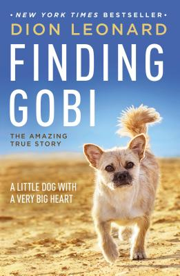 Image for Finding Gobi: A Little Dog with a Very Big Heart