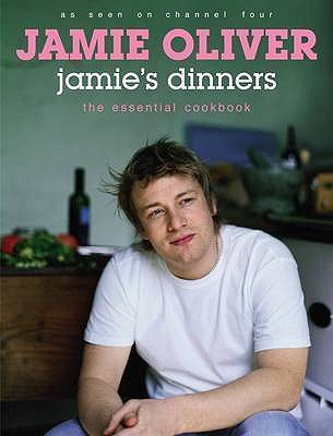 Jamie's Dinners: The Essential Cookbook [used book], Jamie Oliver