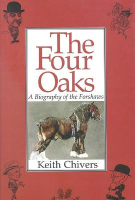 Image for The Four Oaks (Biography of the Forshaws)