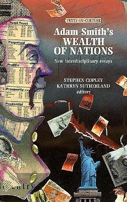 Adam Smiths Wealth of Nations (Texts in Culture MUP)