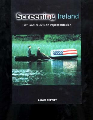 Image for Screening Ireland: Film and Television Representation