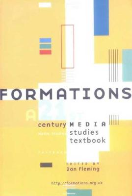 Image for Formations: 21st Century Media Studies