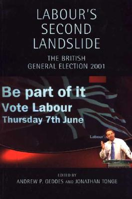 Image for Labour's Second Landslide: The British General Election 2001