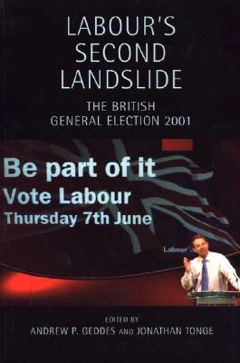 Image for Labour's Second Landslide: The British General Election 2001