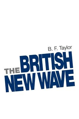 Image for The British New Wave: A certain tendency?