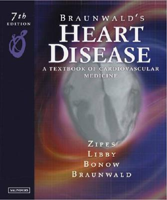 Image for Brunwald's Heart Disease: A Textbook of Cardiovascular Medicine