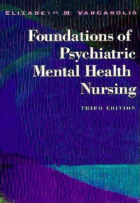 Image for Foundations of Psychiatric Mental Health Nursing [Third Edition]