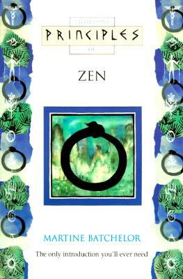 Image for Principles of Zen: The Only Introduction You'll Ever Need