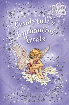 Image for Candytuft's Enchanting Treats: A Flower Fairies Chapter Book
