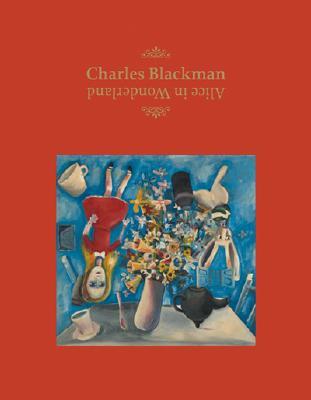 Image for Charles Blackman: Alice in Wonderland
