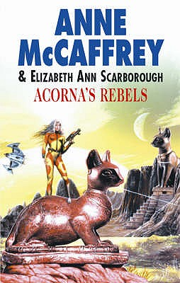 ACORNA'S REBELS, MCCAFFREY, ANNE
