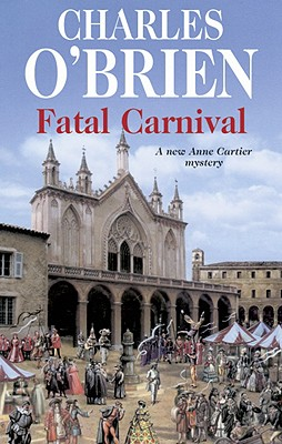 Image for Fatal Carnival (Anne Cartier Mysteries)