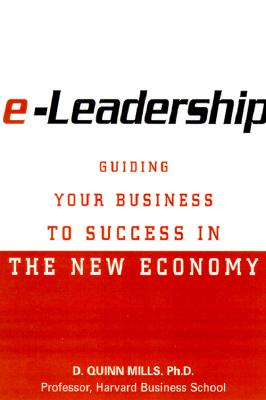 Image for E-Leadership: Guiding Your Business to Success in the New Economy