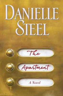 The Apartment: A Novel, Danielle Steel