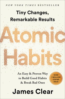 Image for ATOMIC HABITS: AN EASY & PROVEN WAY TO BUILD GOOD HABITS & BREAK BAD ONES
