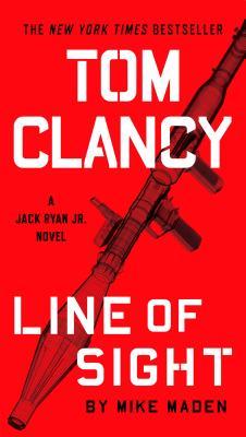 Image for Tom Clancy Line of Sight (A Jack Ryan Jr. Novel)