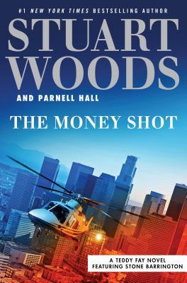 Image for The Money Shot (A Teddy Fay Novel)