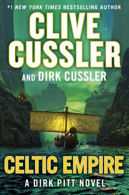 CELTIC EMPIRE (DIRK PITT, NO 25)