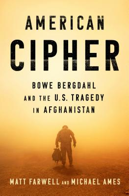 Image for American Cipher: Bowe Bergdahl and the U.S. Tragedy in Afghanistan