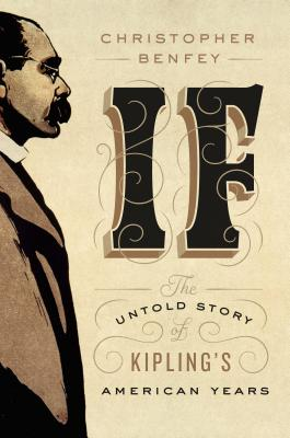 Image for If: The Untold Story of Kipling's American Years