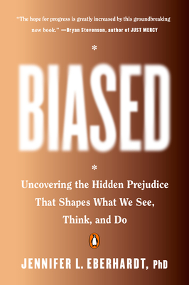 Image for Biased: Uncovering the Hidden Prejudice That Shapes What We See, Think, and Do