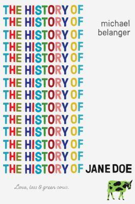 The History of Jane Doe, Michael Belanger