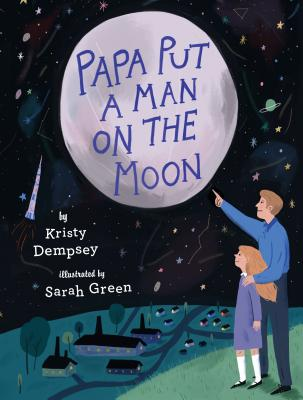 Image for PAPA PUT A MAN ON THE MOON