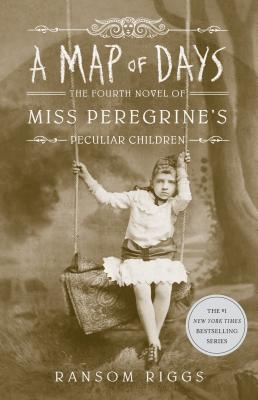 Image for A Map of Days (Miss Peregrine's Peculiar Children)