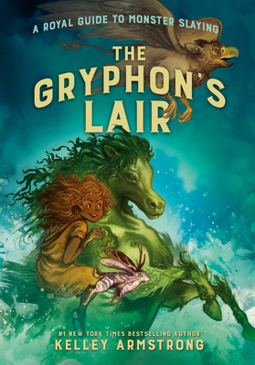 Image for The Gryphon's Lair: Royal Guide to Monster Slaying, Book 2 (A Royal Guide to Monster Slaying)