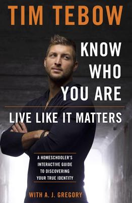 Image for Know Who You Are. Live Like It Matters: A Homeschoolers Interactive Guide to Discovering True Ident