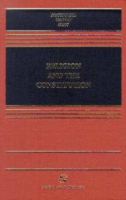 Image for Religion and the Constitution (Casebook)