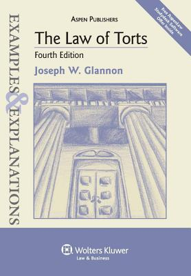 Image for The Law of Torts: Examples & Explanations, 4th Edition