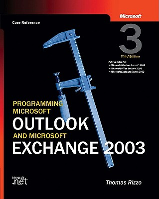 Image for Programming Microsoft� Outlook� and Microsoft Exchange 2003 (Pro-Developer)
