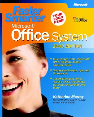 Image for Faster Smarter Microsoft Office System -- 2003 Edition