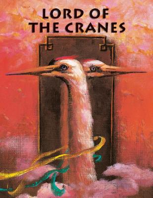 Image for LORD OF THE CRANES